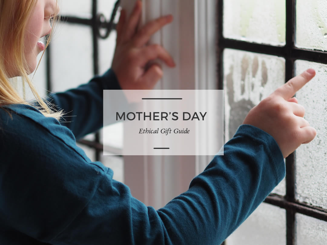 The Woodland Wife - Mothers Day Ethical Gift Guide